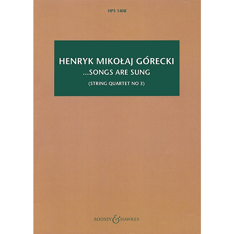 Boosey and Hawkes...songs are sung, Op. 67 Boosey & Hawkes Scores/Books Series Softcover by Henryk Mikolaj Górecki