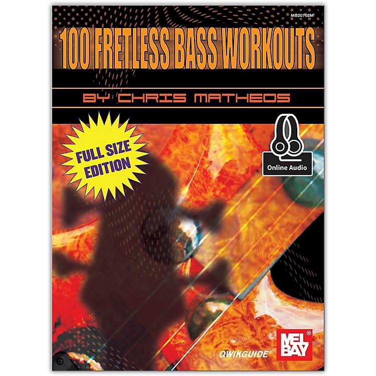 Mel Bay100 Fretless Bass Workouts Book and CD