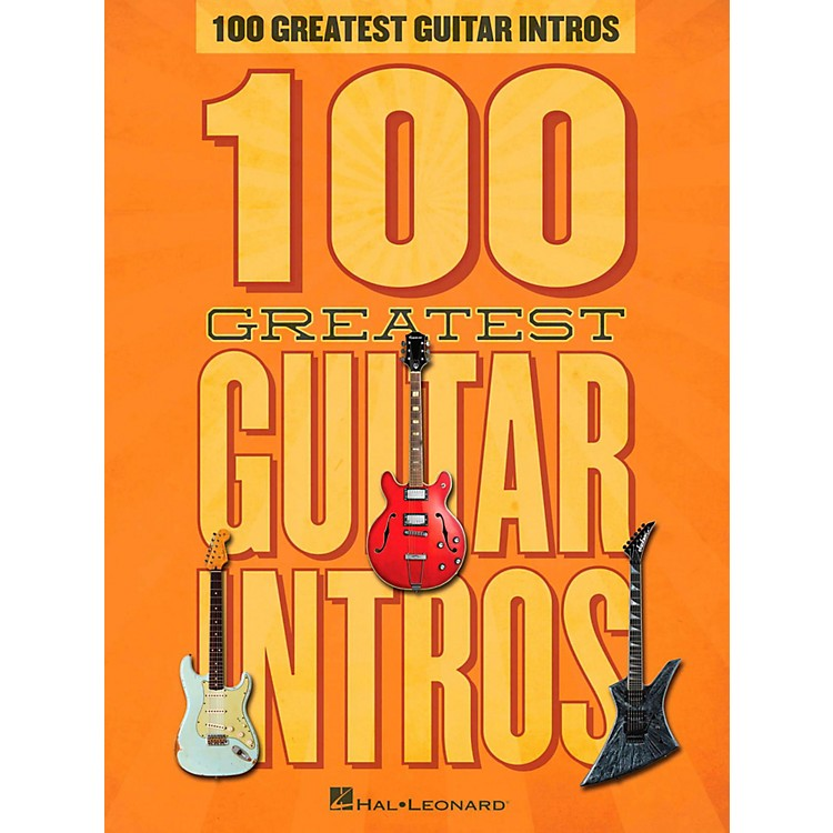 Hal Leonard100 Greatest Guitar Intros