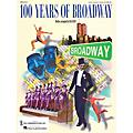 Hal Leonard 100 Years of Broadway (Medley) 2-Part Score arranged by Mac Huff