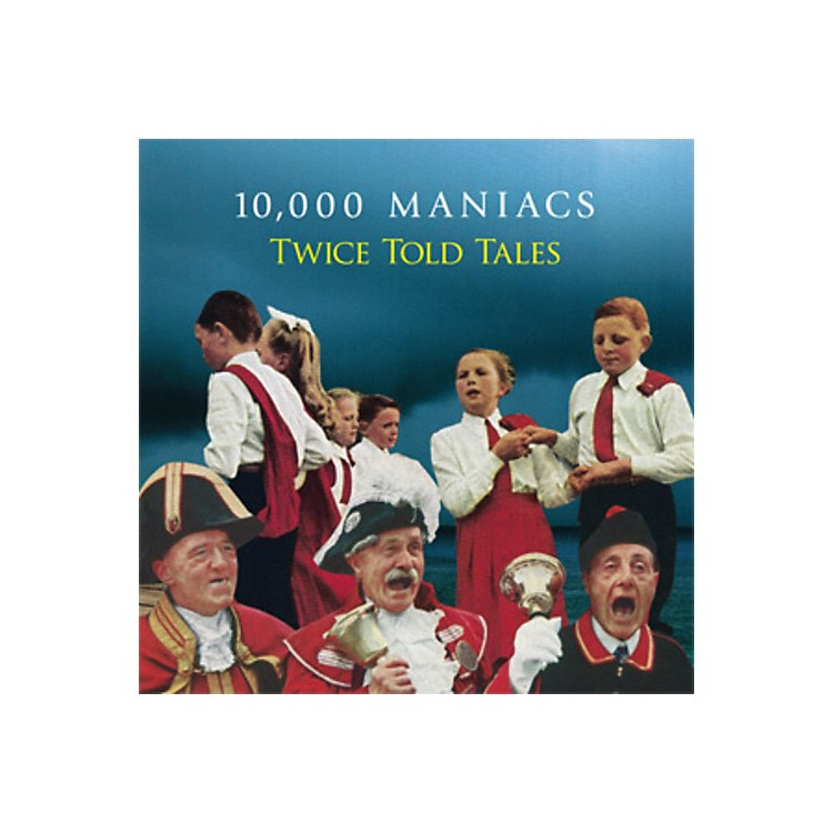 Alliance 10,000 Maniacs - Twice Told Tales