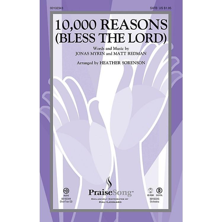 PraiseSong10,000 Reasons (Bless the Lord) SATB by Matt Redman arranged by Heather Sorenson
