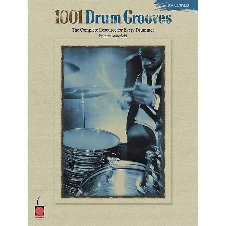 Cherry Lane 1001 Drum Grooves - Book