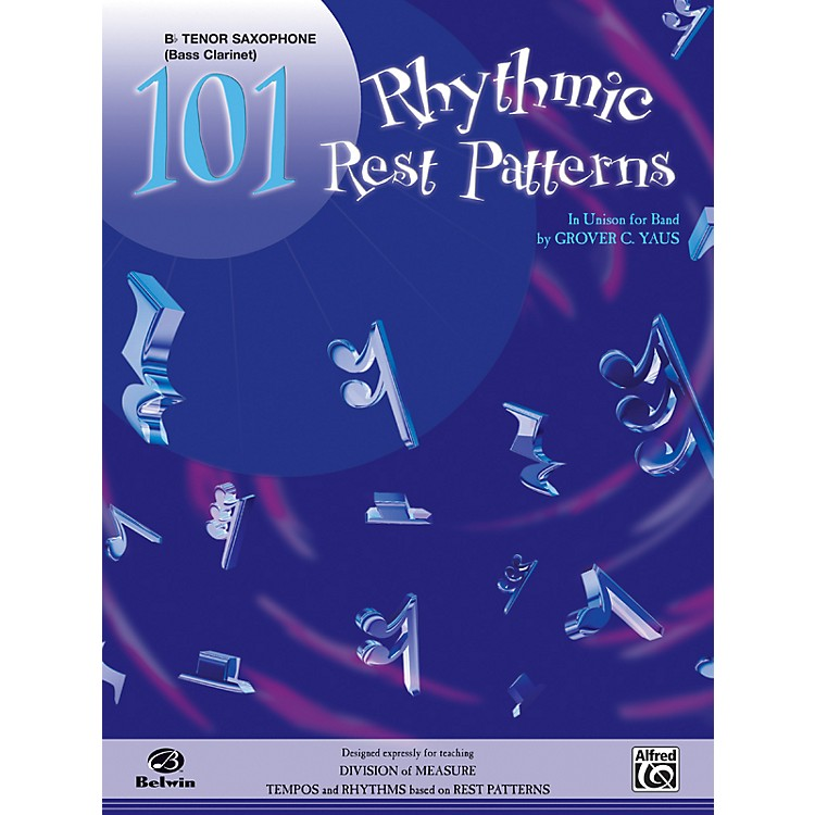 Alfred101 Rhythmic Rest Patterns B-Flat Tenor Saxophone