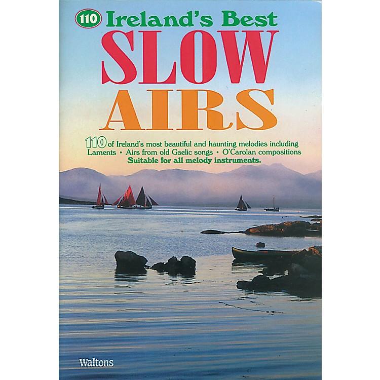 Waltons110 Ireland's Best Slow Airs Waltons Irish Music Books Series Softcover