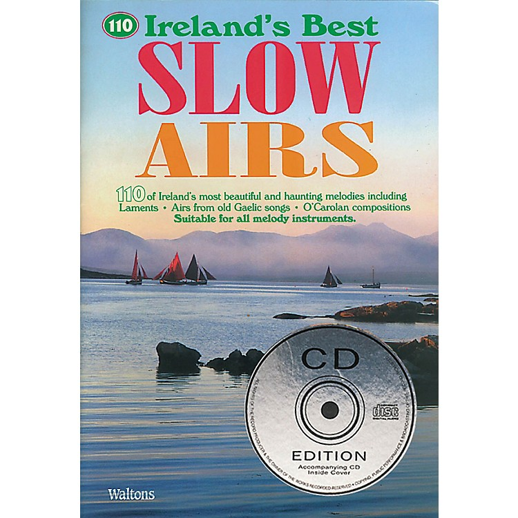 Waltons110 Ireland's Best Slow Airs Waltons Irish Music Books Series