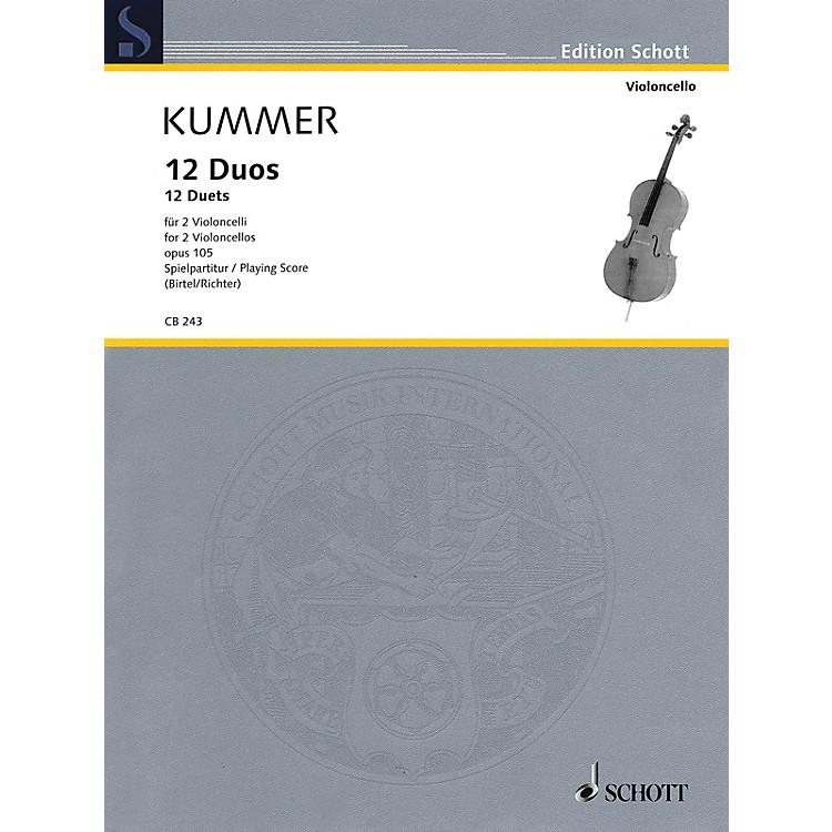Schott12 Duets, Op. 105 Schott Series Softcover Composed by Friedrich August Kummer Edited by Wolfgang Birtel