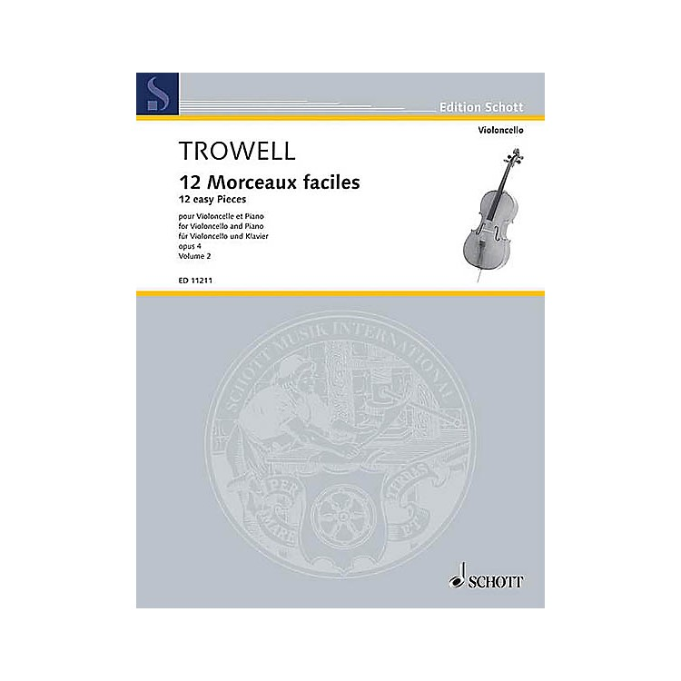Schott12 Easy Pieces, Op. 4 (Book 2 Violoncello and Piano) Schott Series Composed by Arnold Trowell
