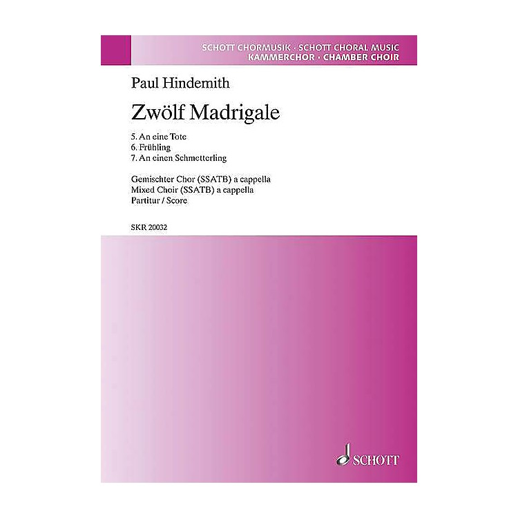 Schott12 Madrigals, Volume 2 SSATB Composed by Paul Hindemith