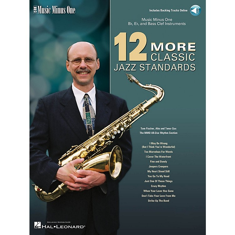 Music Minus One12 More Classic Jazz Standards Music Minus One Series Softcover with CD Performed by Tom Fischer