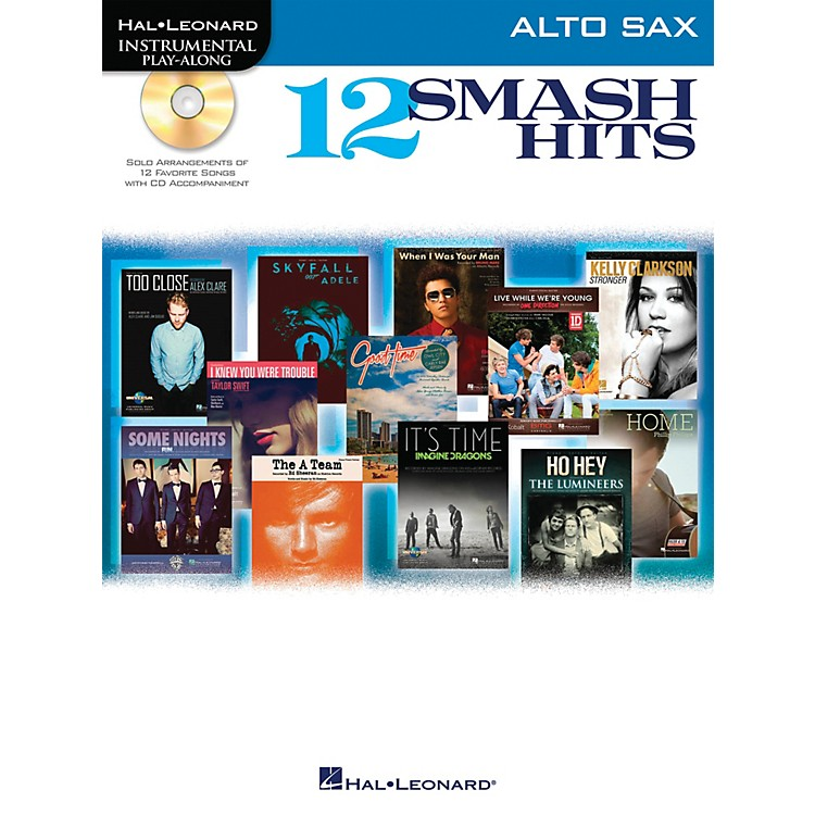 Hal Leonard12 Smash Hits for Alto Sax - Instrumental Play-Along Book/CD