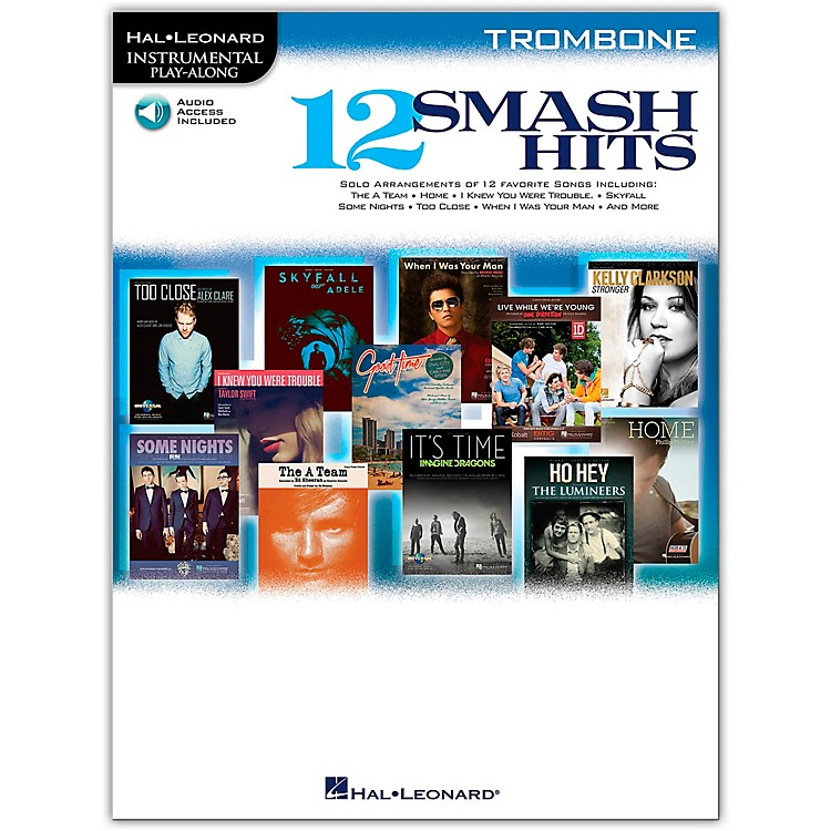 Hal Leonard 12 Smash Hits for Trombone - Instrumental Play-Along Book/Online Audio