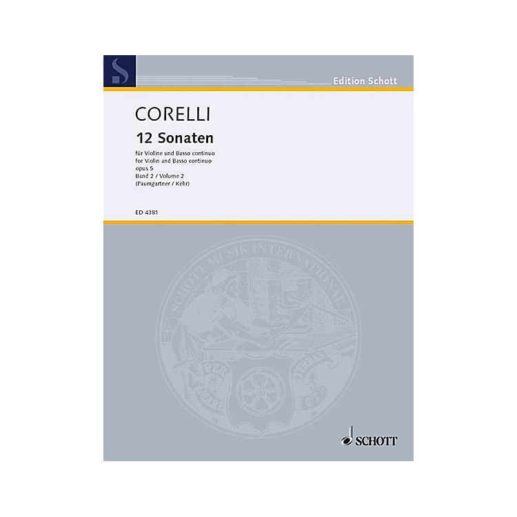 Schott12 Sonatas, Op. 5 - Volume 2 Schott Series Composed by Arcangelo Corelli Arranged by Bernhard Paumgartner