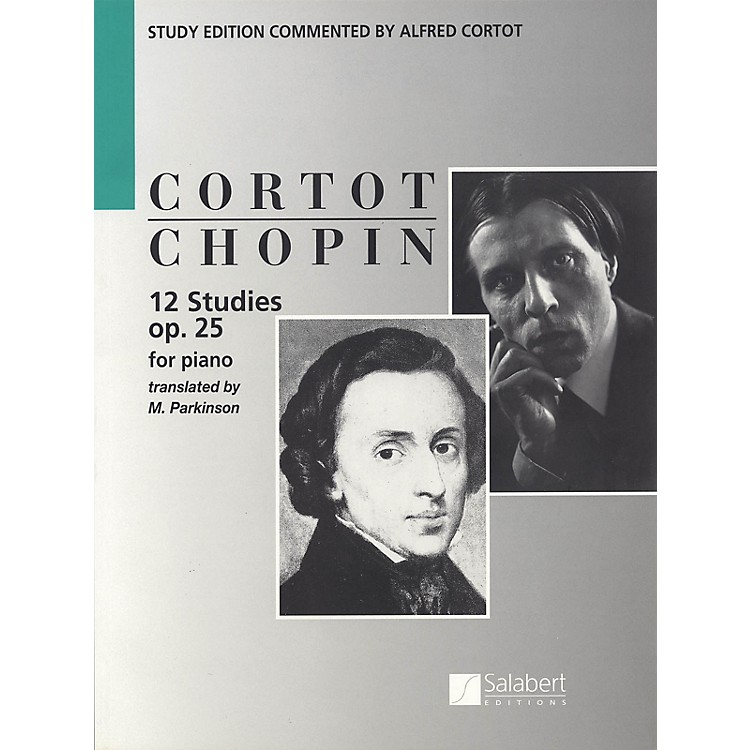 Editions Salabert12 Études, Op. 25 (Piano Solo) Piano Method Series Composed by Frédéric Chopin Edited by Alfred Cortot