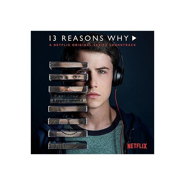 Alliance13 Reasons Why (A Netflix Original Series Soundtrack)