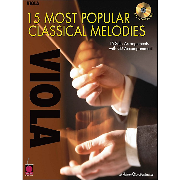 Cherry Lane15 Most Popular Classical Melodies for Viola Book/CD