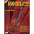 Cherry Lane 150 Hot Jazz Licks In Tab