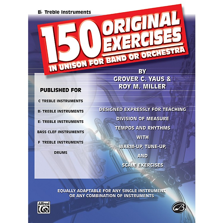 Alfred150 Original Exercises in Unison for Band or Orchestra B-Flat Treble Instruments