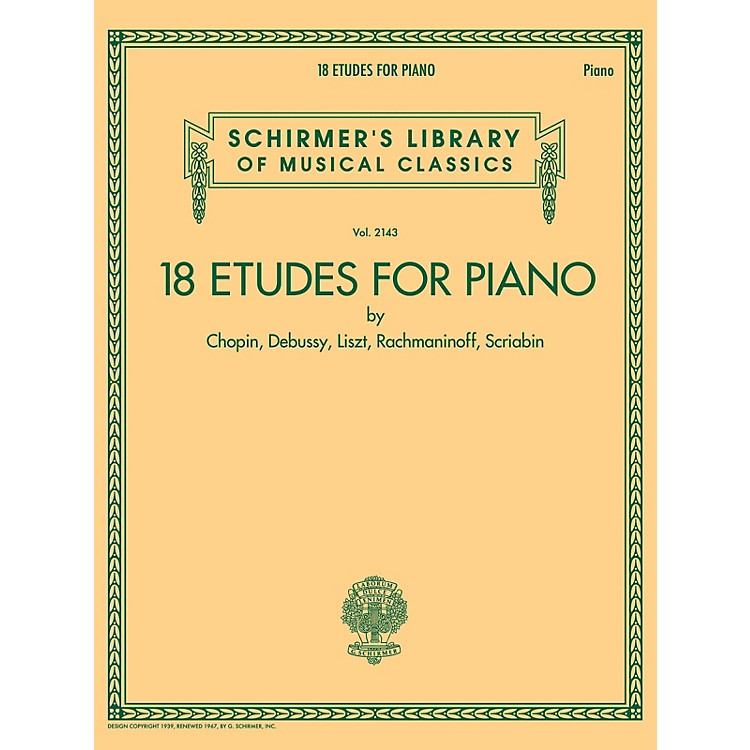 G. Schirmer 18 Etudes for Piano - Schirmer's Library of Musical Classics Volume 2143