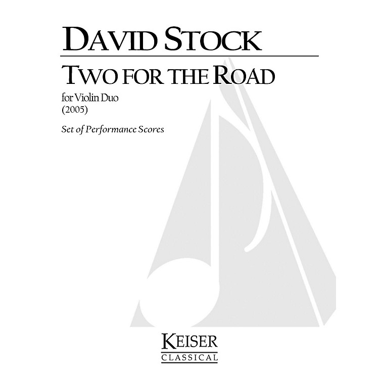Lauren Keiser Music Publishing2 for the Road LKM Music Series Composed by David Stock