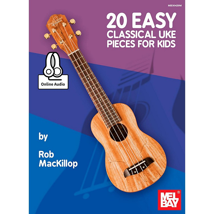 Mel Bay 20 Easy Classical Ukulele Pieces for Kids