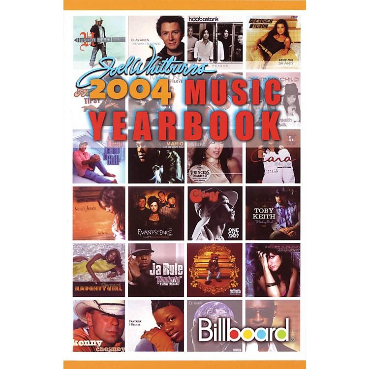 Record Research2004 Billboard Music Yearbook Book Series Written by Joel Whitburn