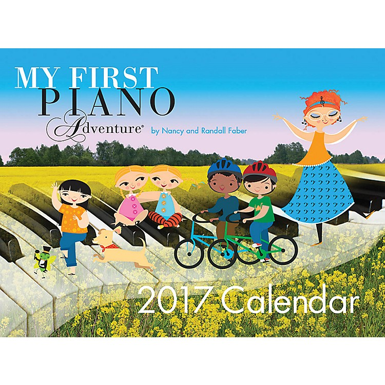 Faber Piano Adventures 2017 My First Piano Adventure Calendar Faber Piano Adventures® Series Softcover