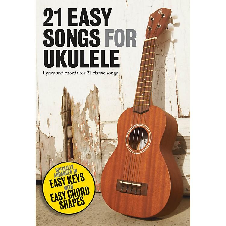 Music Sales21 Easy Songs For Ukulele