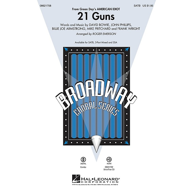 Hal Leonard21 Guns (from Green Day's American Idiot) SATB arranged by Roger Emerson