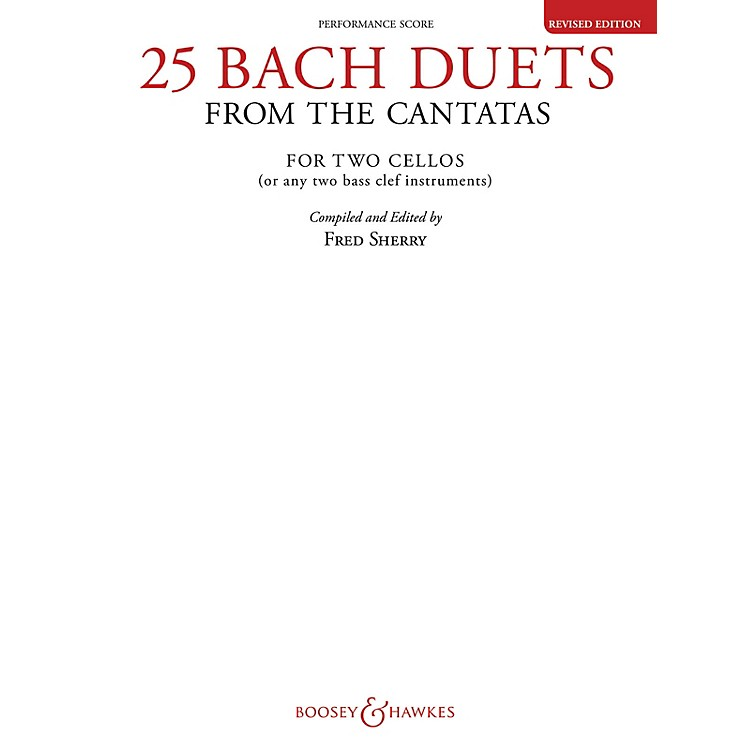 Boosey and Hawkes25 Bach Duets from the Cantatas (Two Cellos Performance Score) Boosey & Hawkes Chamber Music Series