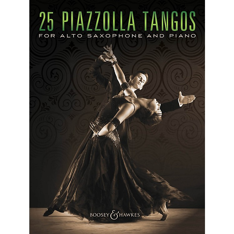 Boosey and Hawkes25 Piazzolla Tangos for Alto Saxophone and Piano Boosey & Hawkes Chamber Music Series Book