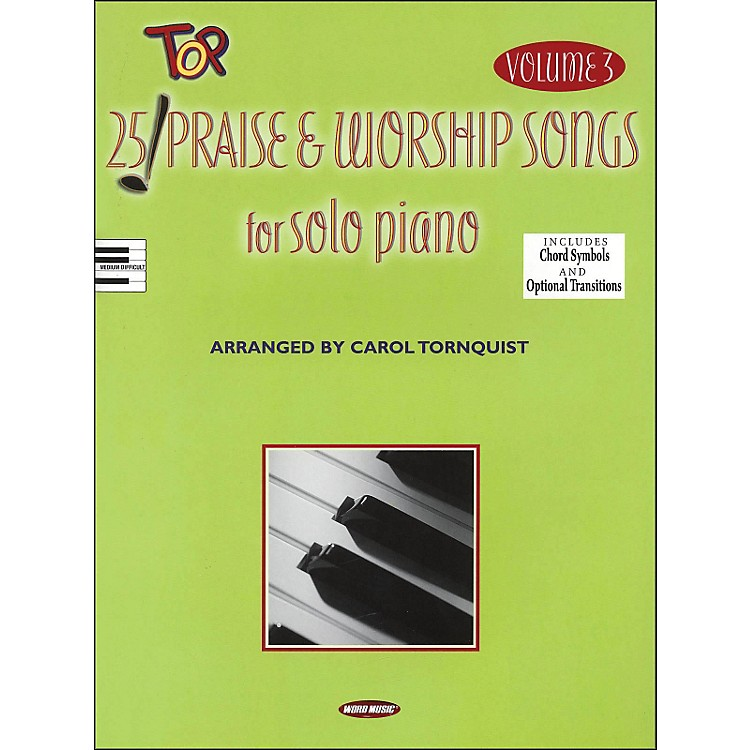 Word Music25 Top Praise & Worship Songs for Solo Piano Vol 3