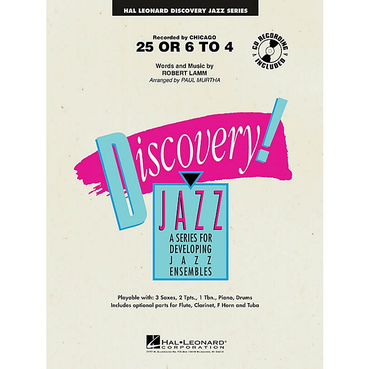 Hal Leonard25 or 6 to 4 Jazz Band Level 1-2 by Chicago Arranged by Paul Murtha