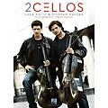 Hal Leonard 2Cellos: Luka Sulic & Stjepan Hauser - Revised Edition Cello Recorded Versions Softcover by 2Cellos