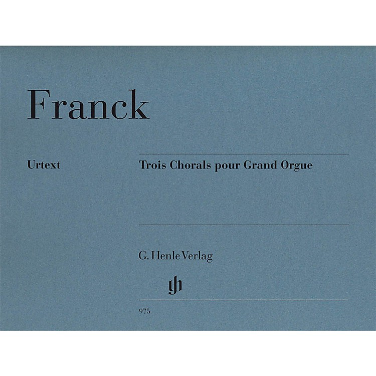 G. Henle Verlag3 Chorals pour Grand Orgue Henle Music Folios Series Softcover