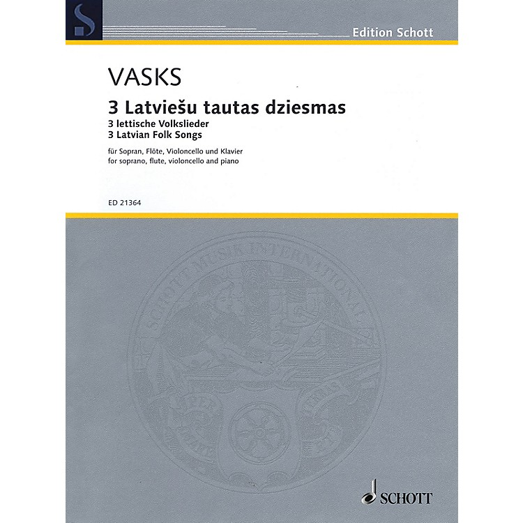 Schott3 Latvian Folksongs (Soprano, Flute, Cello, and Piano) Ensemble Series Softcover by Peteris Vasks