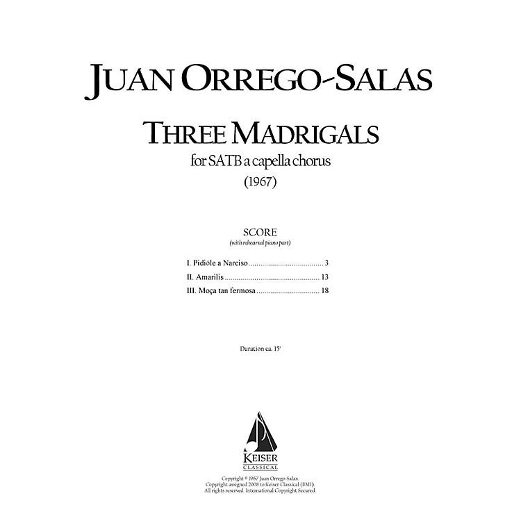 Lauren Keiser Music Publishing3 Madrigals, Op. 62 SATB Composed by Juan Orrego-Salas
