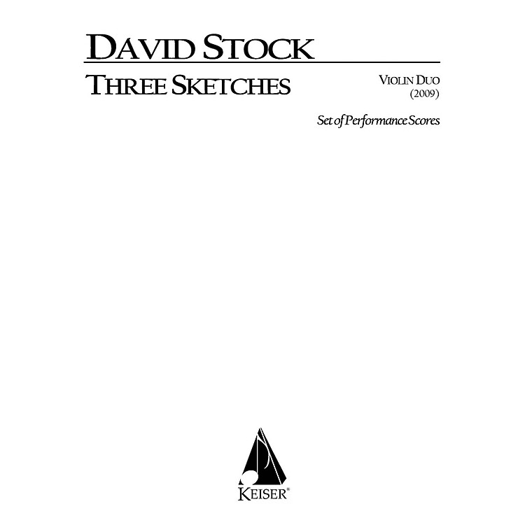 Lauren Keiser Music Publishing3 Sketches for Vioin Duo (Performance Scores) LKM Music Series Composed by David Stock