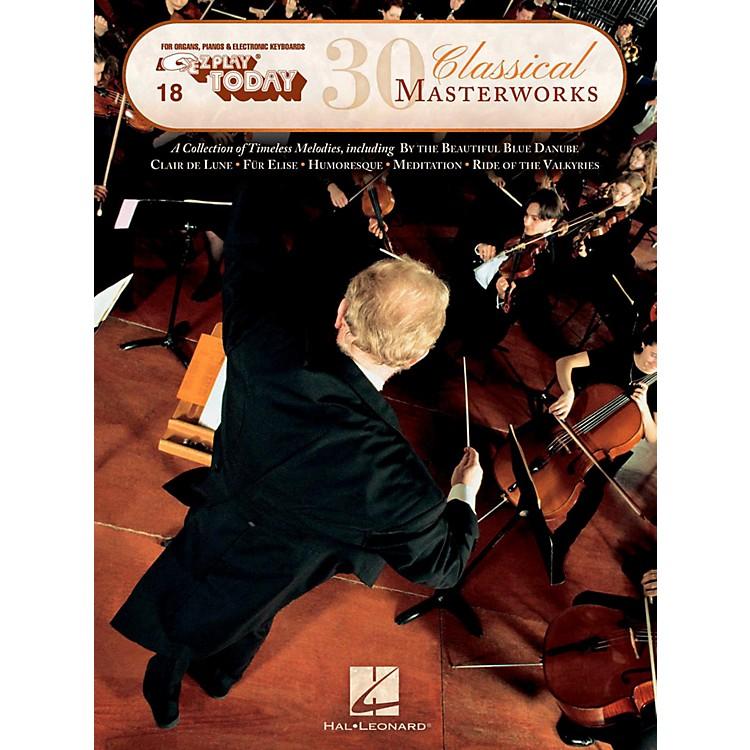 Hal Leonard30 Classical Masterworks E-Z Play Today Volume 18