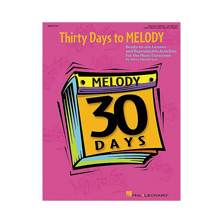 Hal Leonard30 Days to Melody (Teacher Edition)