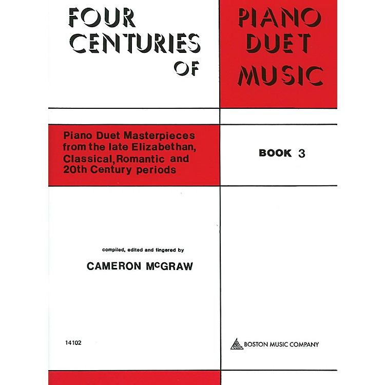 Boston Music4 Centuries of Piano Duet Music (Book 3) Music Sales America Series Softcover