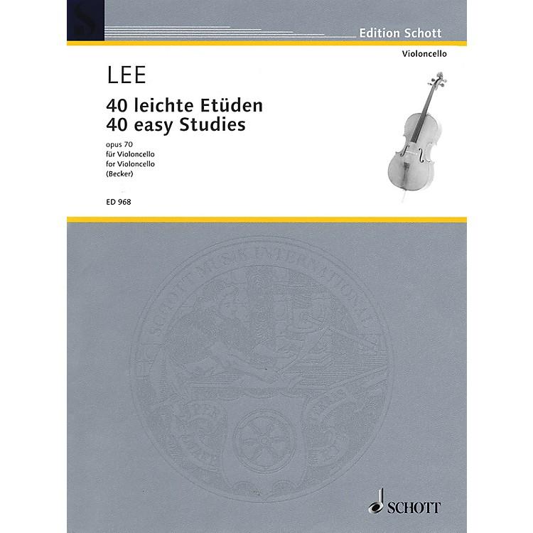 Schott40 Easy Studies, Op. 70 Schott Series Composed by Sebastian Lee Arranged by Hugo Becker