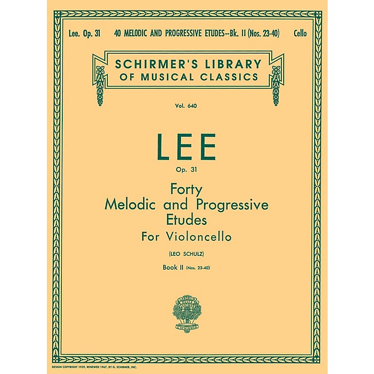 G. Schirmer40 Melodic and Progressive Etudes, Op. 31 - Book 2 String Solo Composed by S Lee Edited by L Schultz