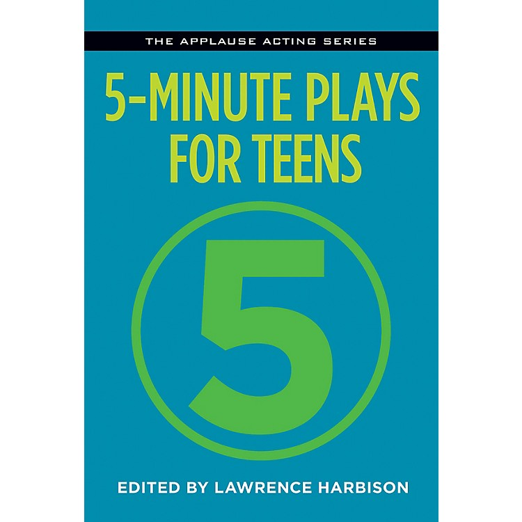 Applause Books5-Minute Plays for Teens Applause Acting Series Series Softcover