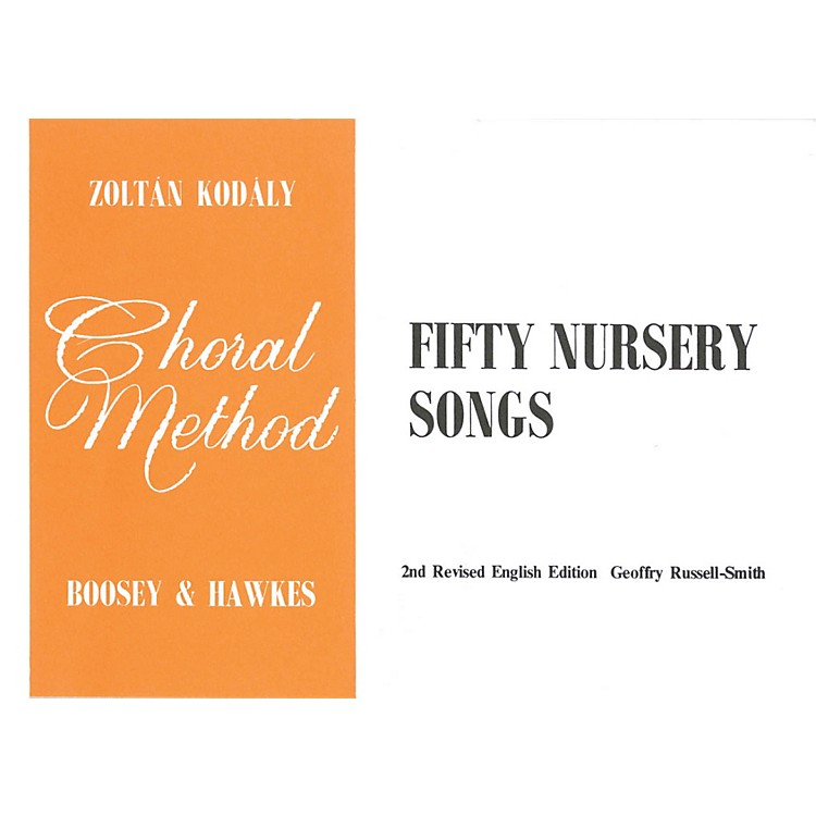 Boosey and Hawkes 50 Nursery Songs Book Composed by Zoltán Kodály