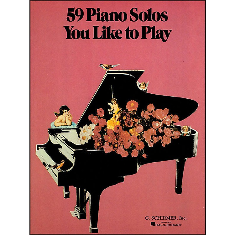 G. Schirmer59 Piano Solos You Like To Play