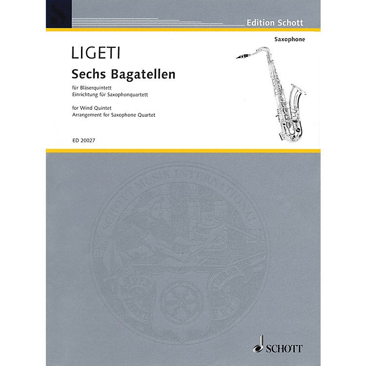 Schott6 Bagatelles Woodwind Ensemble Series Book  by György Ligeti Arranged by Fabio Oehrli