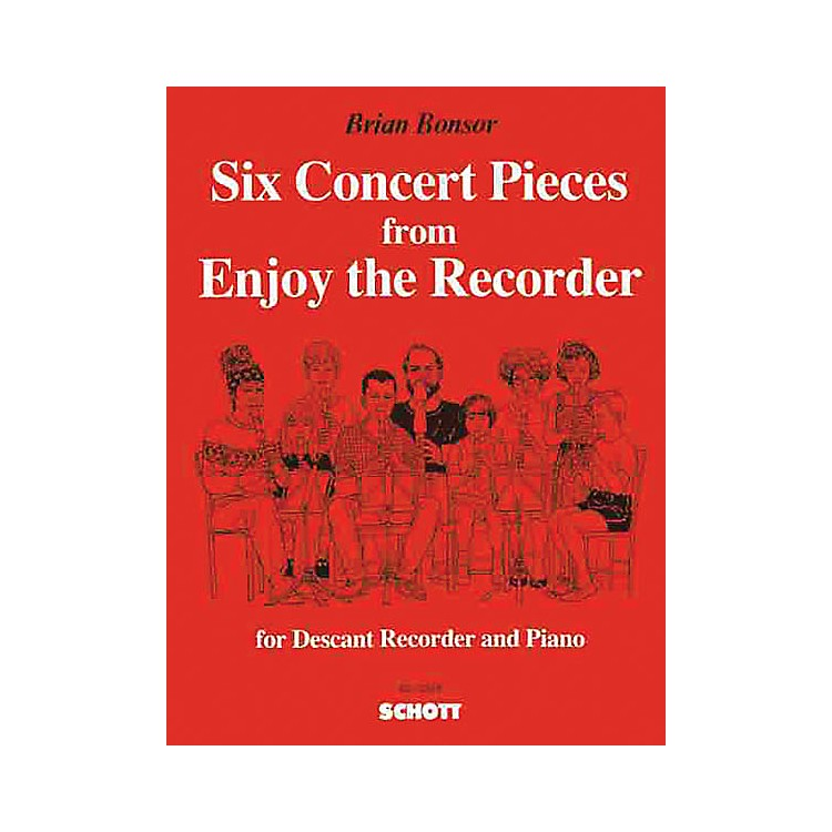 Schott6 Concert Pieces from Enjoy the Recorder Schott Series Composed by Brian Bonsor