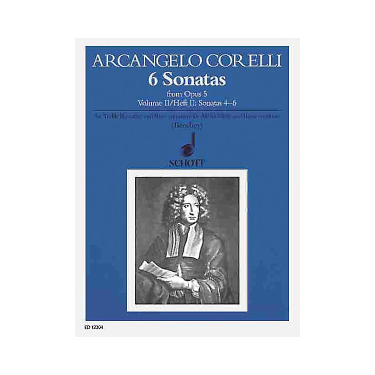 Schott 6 Sonatas from Op. 5 - Volume 2 Schott Series by Arcangelo Corelli Arranged by Gwilym Beechey