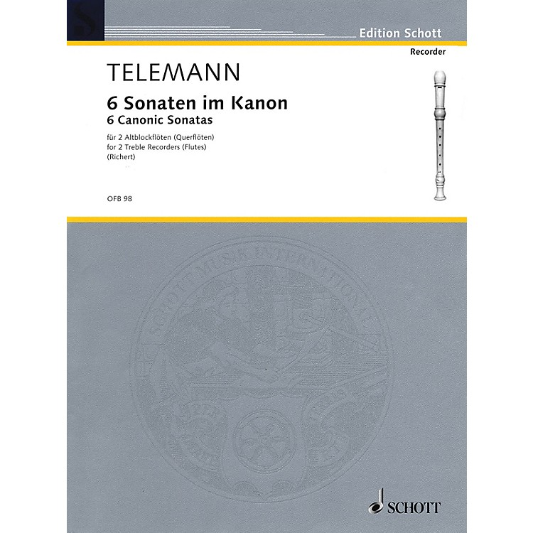 Schott 6 Sonatas in Canon, Op. 5 Schott Series by Georg Philipp Telemann